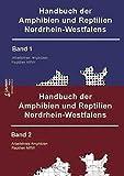 Handbuch der Amphibien und Reptilien Nordrhein-Westfalens Band 1 und 2 (Zeitschrift f. Feldherpetologie - Supplemente) -