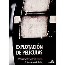 Explotacion De Peliculas (Ensayo (zumaque))