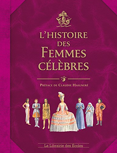 L'histoire des femmes célèbres