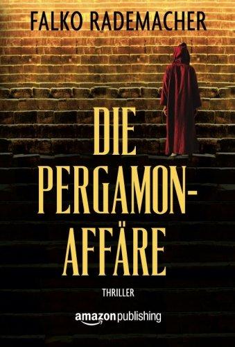 Buchseite und Rezensionen zu 'Die Pergamon-Affäre' von Falko Rademacher