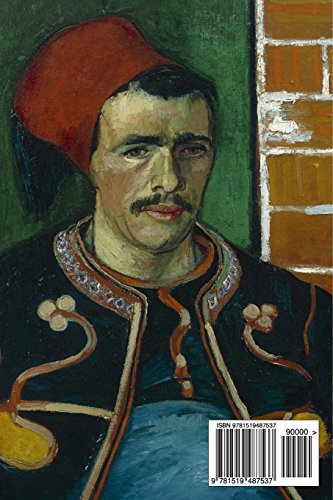 The Zouave, Vincent van Gogh: Journal (notebook, composition book) 160 Lined / ruled pages, 6x9 inch (15.24 x 22.86 cm) Laminated