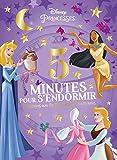 Telecharger Livres DISNEY PRINCESSES 5 minutes pour s endormir Les Princesses et leurs amis (PDF,EPUB,MOBI) gratuits en Francaise