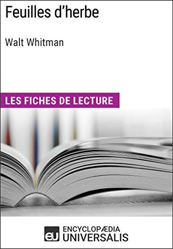 Feuilles d'herbe de Walt Whitman: Les Fiches de lecture d'Universalis