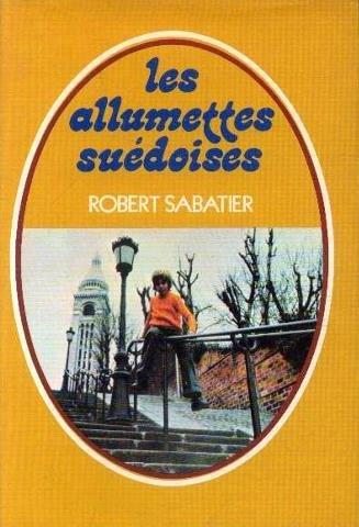 Les Allumettes suédoises n° 1 Les Allumettes suédoises.