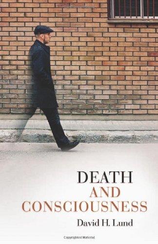 Death and Consciousness por David H. Lund