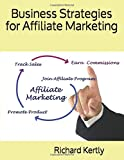 Business Strategies for Affiliate Marketing