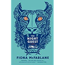 [The Night Guest] (By: Fiona McFarlane) [published: July, 2014]