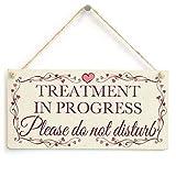 """Cheyan Treatment in Progress Please Do Not Disturb PVC Sign 10""""x5"""""""
