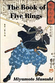 The Book of Five Rings      (with linked TOC) (English Edition) von [Musashi, Miyamoto]