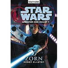 Star Wars Wächter der Macht 7: Zorn