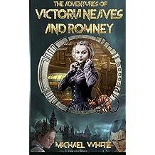 The  Adventures of Victoria Neaves & Romney