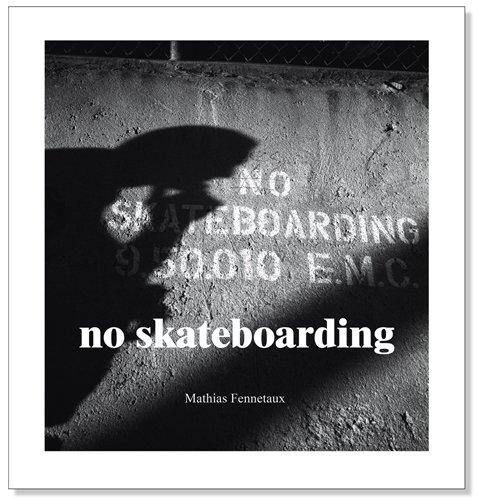 No Skateboarding (Skateboards Zboys)