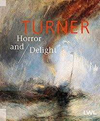 Turner: Horror and Delight