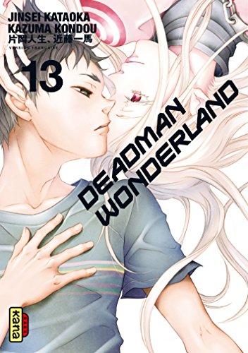 Deadman Wonderland - Tome 13 par Jinsei Kataoka