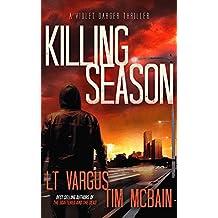 Killing Season: A Gripping Serial Killer Thriller (Violet Darger FBI Thriller Book 2) (English Edition)