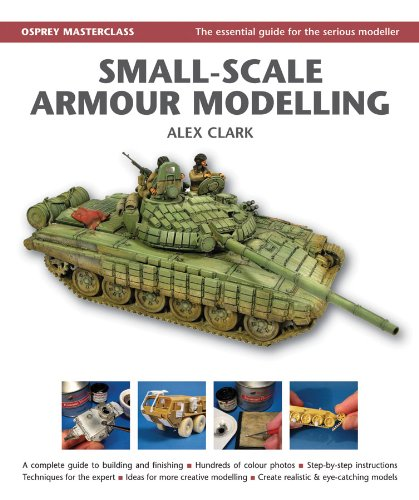 Small-Scale Armour Modelling (Osprey Modelling Masterclass) (English Edition)