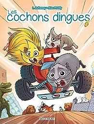 Les cochons dingues, tome 2 par Laurent Dufreney
