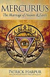 Mercurius: The Marriage of Heaven & Earth