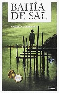 Bahía de Sal par Gabriela Guerra Rey