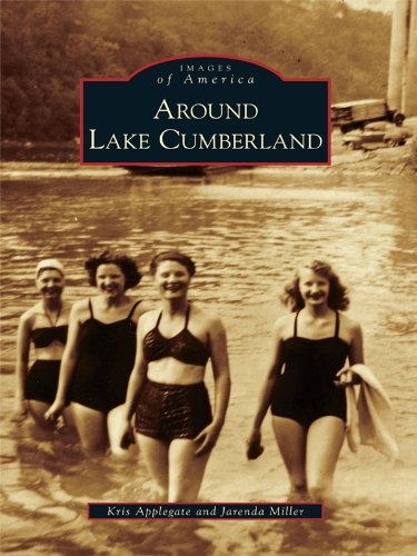 Around Lake Cumberland (Images of America) (English Edition)
