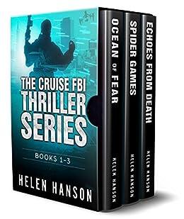 THE CRUISE FBI THRILLER SERIES - BOOKS 1 - 3 - BOX SET by [Hanson, Helen]