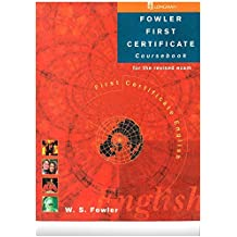 New First Certificate English: Coursebook (FCE) by W.S. Fowler (1996-08-19)