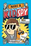 Mac Undercover (Mac B, Kid Spy #1)