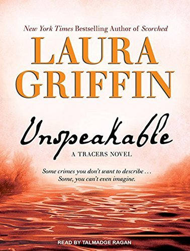 Unspeakable (Tracers) by Laura Griffin (2013-11-26)