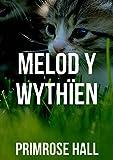 Melod y wythïen (Welsh Edition)