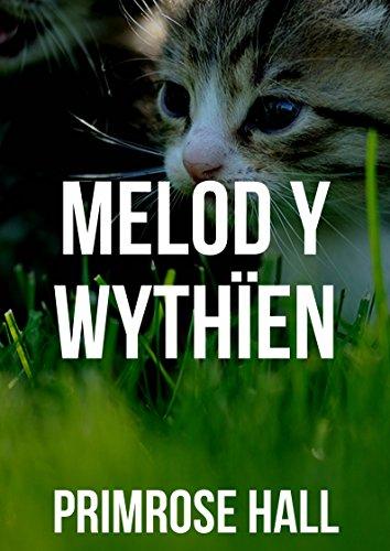 Melod y wythïen (Welsh Edition) por Primrose  Hall