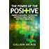 The Power of the Positive - Achieve Fulfillment, Success, and Happiness Using Powerful, Positive Affirmations