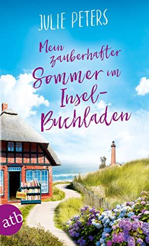 Mein zauberhafter Sommer im Inselbuchladen: Roman (Friekes Buchladen 2)