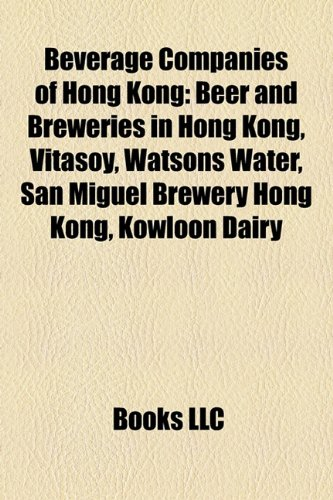 beverage-companies-of-hong-kong-beer-and-breweries-in-hong-kong-vitasoy-watsons-water-san-miguel-bre