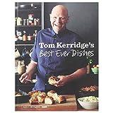 Tom Kerridges Best Ever Dishes