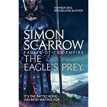 The Eagle's Prey (Eagles of the Empire 5)
