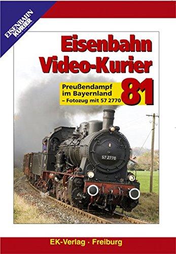 Eisenbahn Video-Kurier 81 - Preußendampf im Bayernland