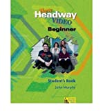 [(New Headway Video: Student's Book Beginner level)] [Author: John Murphy] published on (April, 2002)