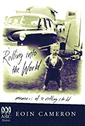 Rolling into the World: Memoirs of a Ratbag Child