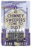 As Chimney Sweepers Come to Dust by Alan Bradley front cover