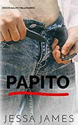 Papito (Chicos malos y billonarios nº 4)