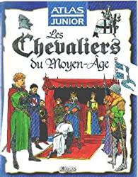 Les Chevaliers du Moyen-Age