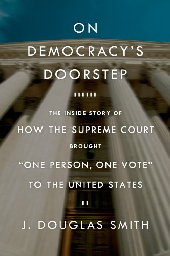 On Democracys Doorstep: The Inside Story of How the Supreme ...