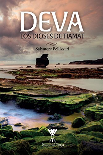 Deva: Los dioses de Tiamat eBook: Salvatore Pellizzari: Amazon.es ...