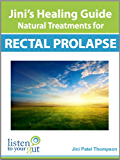 Jini's Healing Guide: Natural Treatments for Rectal Prolapse