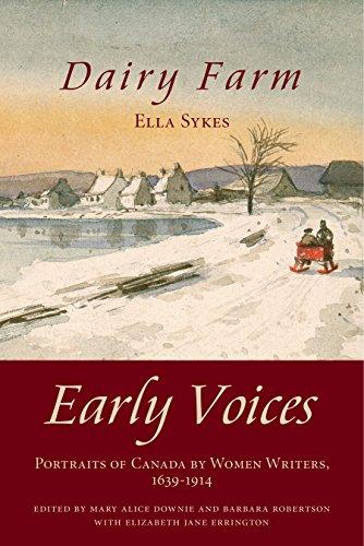 Descargar Libros En Ebook Dairy Farm: Early Voices — Portraits of Canada by Women Writers, 1639–1914 PDF Gratis En Español