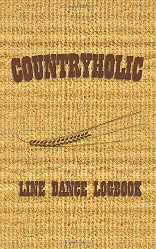 Countryholic: Line Dance Logbook (Pocket Edition) Womens Lady Logger-boot