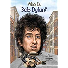 [(Who Is Bob Dylan?)] [By (author) Jim O'Connor ] published on (June, 2013)