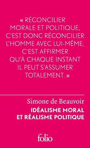 Idéalisme moral et réalisme politique (Folio Le Forum t. 6398)