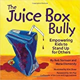 Best Nelson Kid Books - The Juice Box Bully: Empowering Kids to St Review