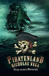 Piratenland - Fünf gegen Bierbart